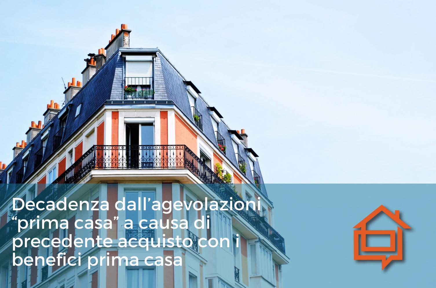 """Spese Rogito Prima Casa divicasa - decadenza dall'agevolazioni """"prima casa"""" a causa"""